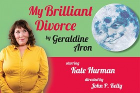 My Brilliant Divorce, presented by SevenThirty Productions