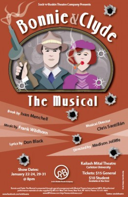 Bonnie and Clyde: The Musical, by Sock n Buskin'