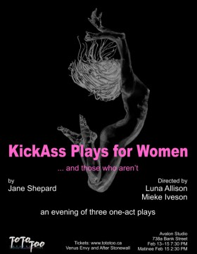 Kickass plays for Women, presented by ToTo Too Theatre