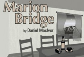 Marion Bridge, presented by Three Sisters Company