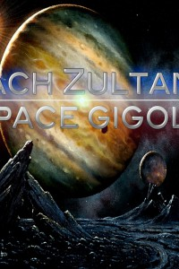REVIEW: ZACH ZULTANA: SPACE GIGOLO @ Ottawa Fringe 2015