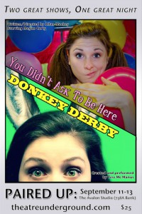 PAIRED UP: You Didn't Ask To Be Here & Donkey Derby