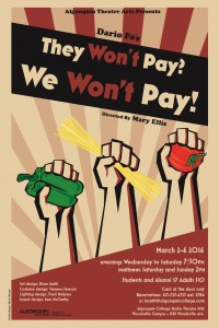 They Won't Pay? We Won't Pay! by Algonquin College's Theatre Program is one that's worth paying for.