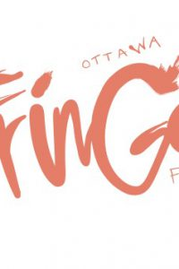 ThatMackeyGuy's best bets for Ottawa Fringe 2017